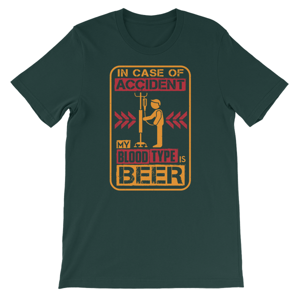 In Case Of Accident, My Blood Type Is Beer - Short-Sleeve Unisex T-Shirt - Cozzoo