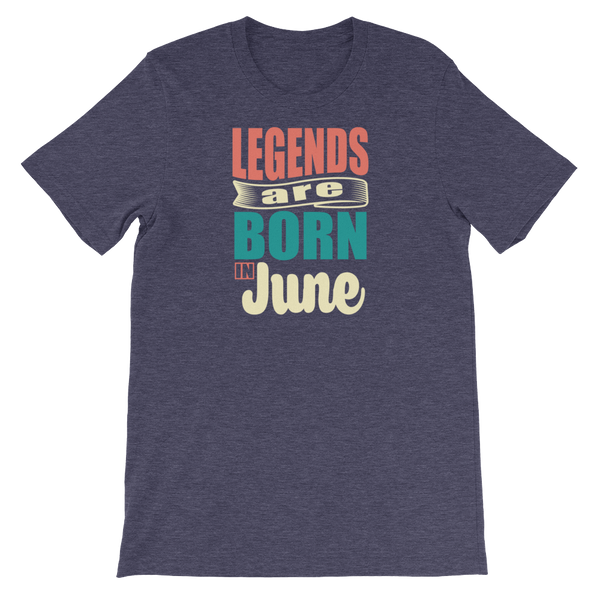 Legends Are Born In June - Short-Sleeve Unisex T-Shirt - Cozzoo