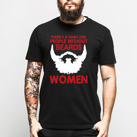There's A Name For People Without Beards T-Shirts - Men's Crew Neck Novelty Top Tee - Cozzoo
