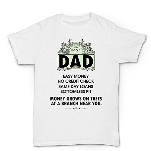 The Bank Of Dad. Easy Money. No Credit Check. Same Day Loans. Money Grows On Trees T-Shirt - Cozzoo