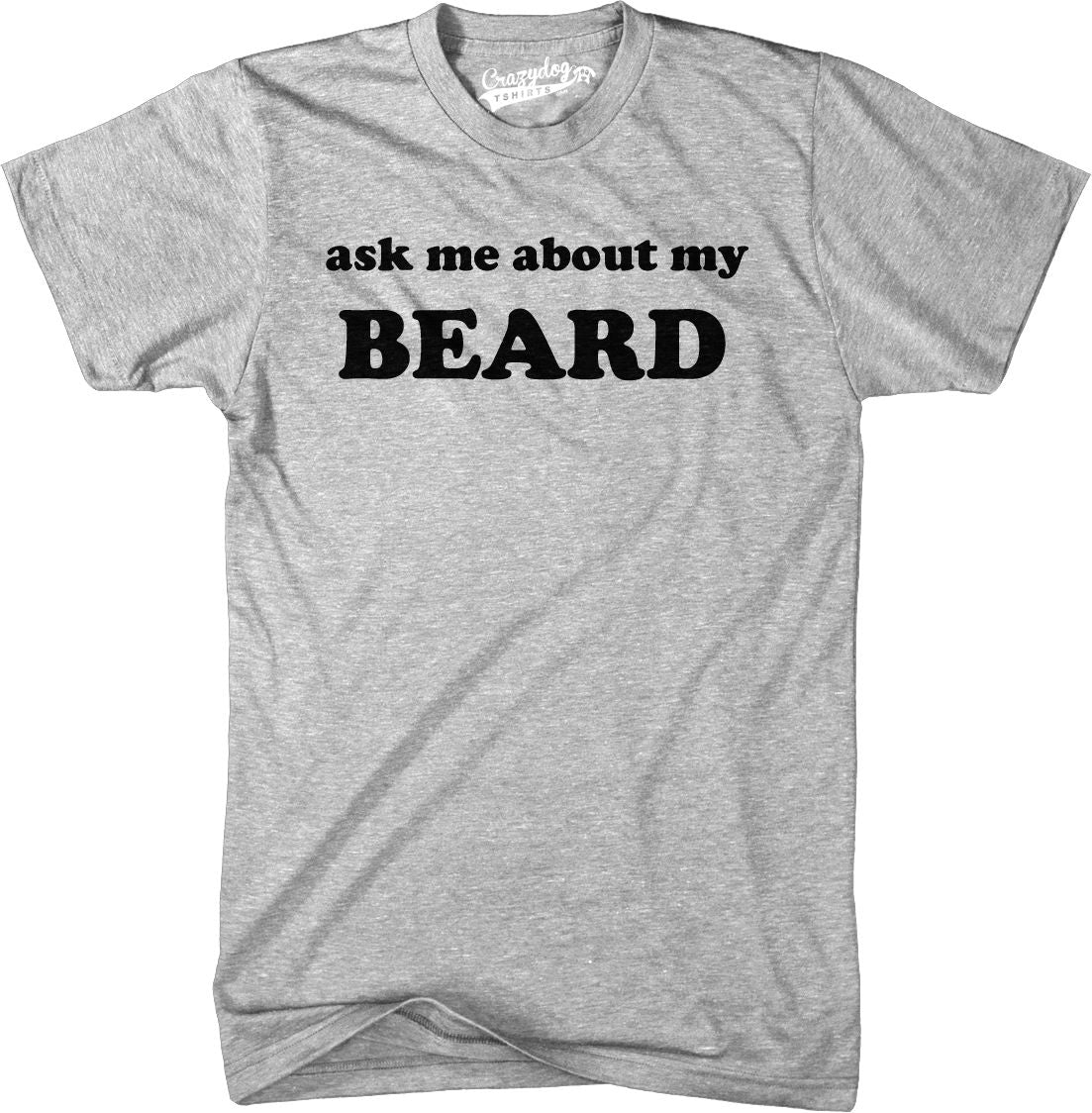 Ask Me about My Beard - Men's Tee - Cozzoo