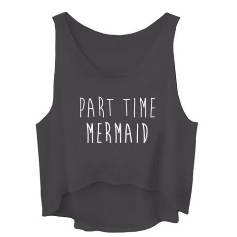 Part Time Mermaid Crop Top - Women's Sleeveless Shirt - Cozzoo