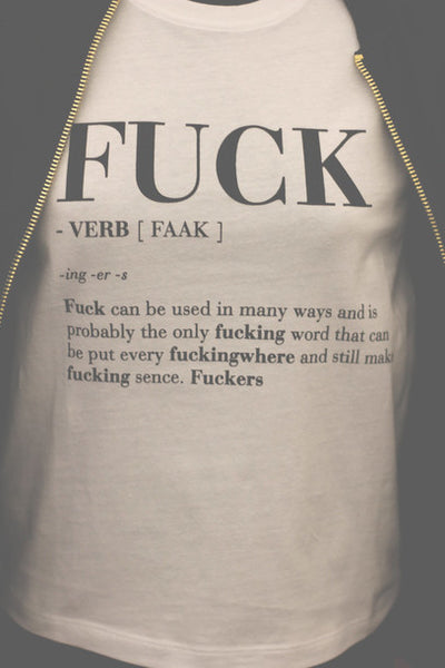 FuCK Can Be Used In Many Ways and Is Probably The Only Fucking Word That.. T-shirt - Cozzoo
