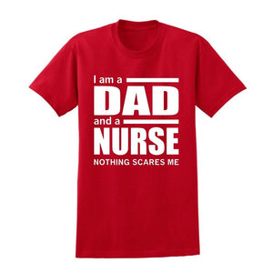 I Am A Dad And A Nurse Nothing Scares Me - Men's T-shirt - Cozzoo