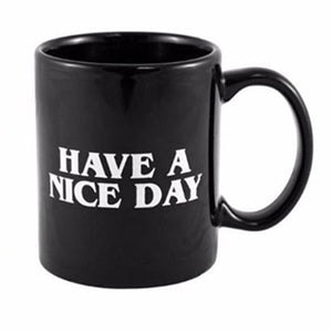 Have a Nice Day Middle Finger Funny Coffee Mug - Cozzoo