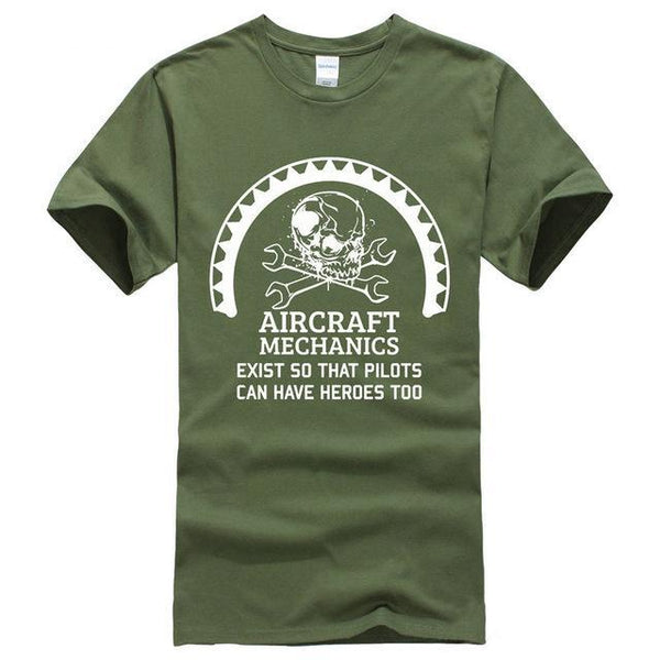 Aircraft Mechanics Exist So That Pilots Can Have Heroes Too - Mechanic T-shirt - Cozzoo
