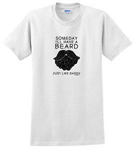 Someday I'll Have a Beard Just Like Daddy T-Shirts - Men's Crew Neck Novelty Top Tee - Cozzoo