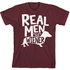 Real Men Play With Their Wiener T-Shirts - Men's Top Tee - Cozzoo