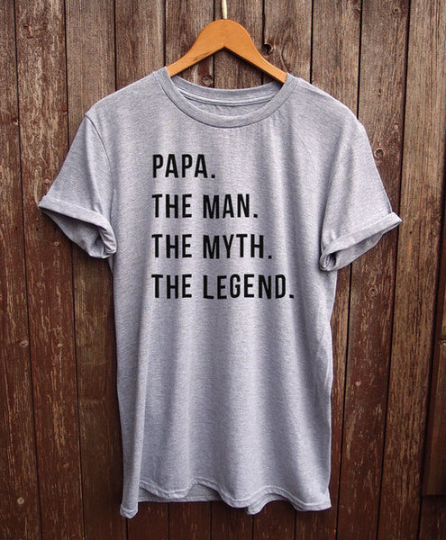 Papa. The Man. The Myth. The Legend - Dad's T-shirt - Cozzoo