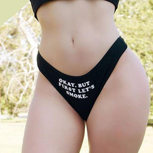Women Sexy G-string Sexy low-Rise Briefs Panties Thongs Lingerie Underwear okay but first lets smoke Letters Printing Knickers - Cozzoo