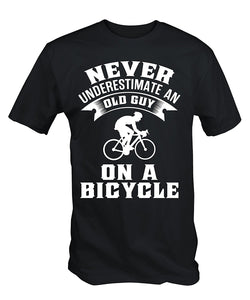 Never Underestimate An Old Guy on A Bicycle - Grandpa Cycling T-shirt - Cozzoo