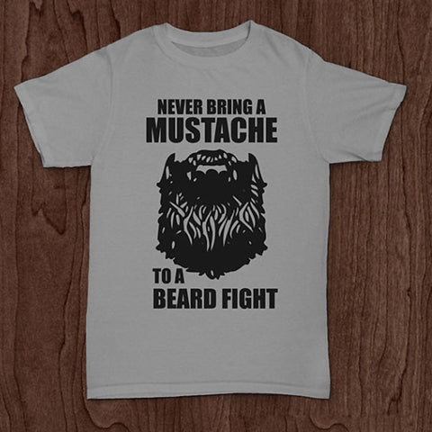 Never Bring A Mustache To A Beard Fight Printed T-Shirt - Men's Crew Neck Novelty T-Shirt - Cozzoo