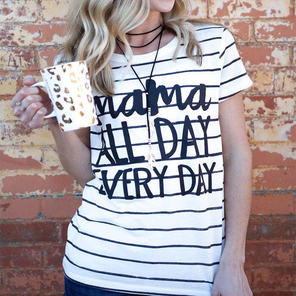 Mama All Day Every Day T-Shirt- Women's Top - Cozzoo