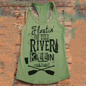Floatin On The River Killin My Liver Printed Tank Tops - Ladies Novelty Tank Tops - Cozzoo