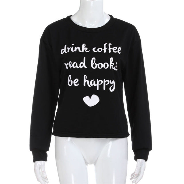 Drink Coffee Read Books Be Happy - Readers/Reading Women's T-shirt - Cozzoo