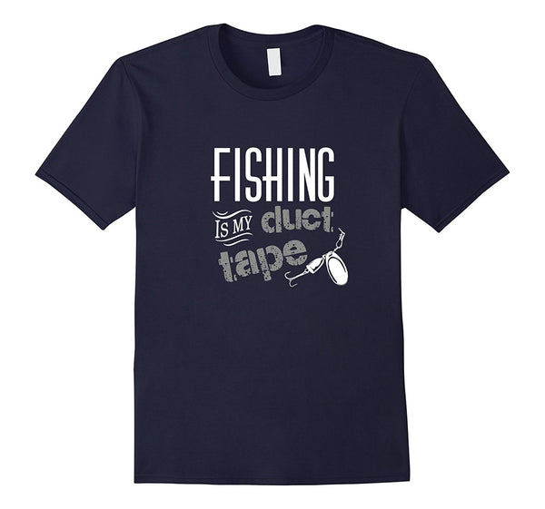 Fishing Is My Duct Tape - Funny Men's T-shirt - Cozzoo