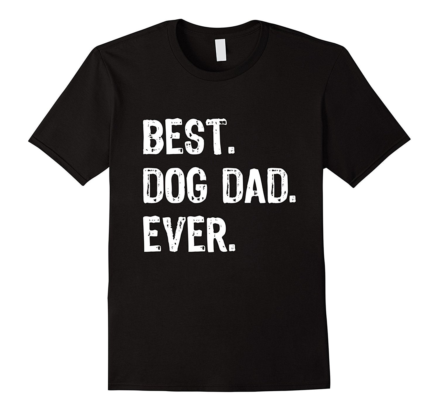 Best Dog Dad Ever - Men's Tee - Cozzoo