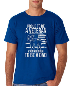 Proud To Be A Veteran Even Prouder To Be A Dad - Military T-shirt - Cozzoo