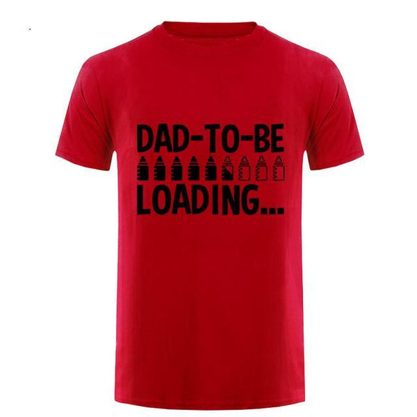 Dad To Be Loading... - Dad To Be T-shirt - Cozzoo