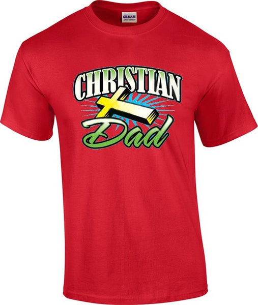 Christian Dad - Religious Jesus Christ Cross T-Shirt - Cozzoo