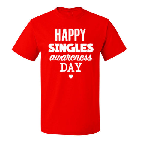 Happy Singles Awareness Day - Unisex T-shirt - Cozzoo