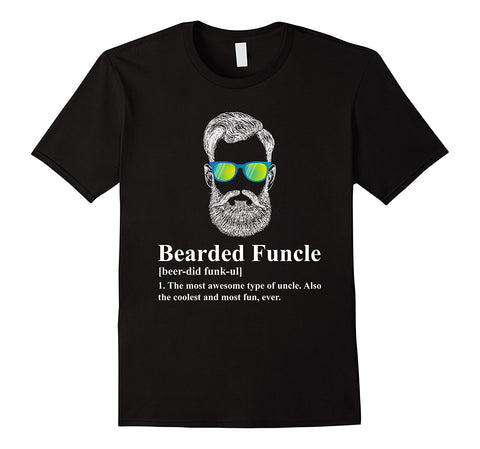 Bearded Funcle The Most Awesome Type Of Uncle. Also The Coolest and Most Fun Ever T-Shirt - Cozzoo