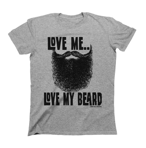 Love Me Love My Beard T-Shirts - Men's Crew Neck Top Tees - Cozzoo