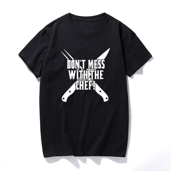Don't Mess with The Chef - Cooking T-shirt - Cozzoo