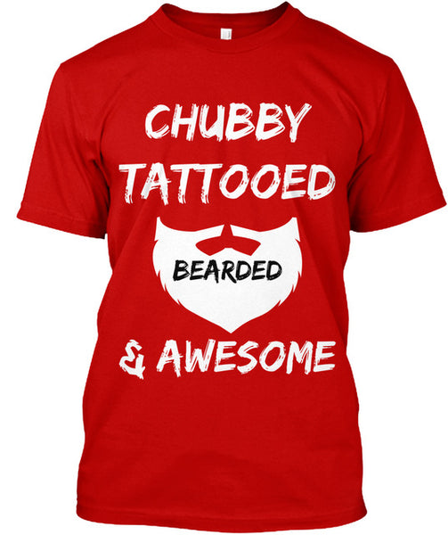 Chubby Tattooed Bearded & Awesome - T-shirt - Cozzoo