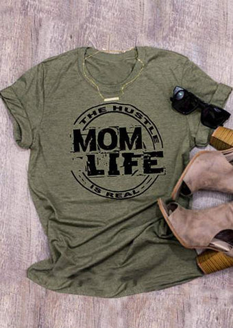 The Hustle Is Real - Mom Life Is Real T-Shirt Army Green - Cozzoo