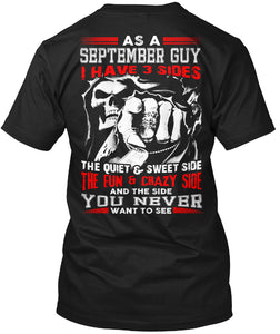 As A September Guy I Have 3 Sides Skull T-Shirts - Cozzoo