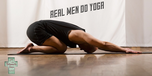 A Real Man's Guide to Yoga