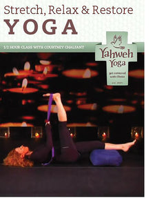 half hour restorative stretch yoga class DVD