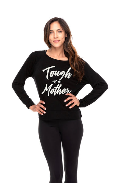 Tough As A Mother Long Sleeve Tee - Black