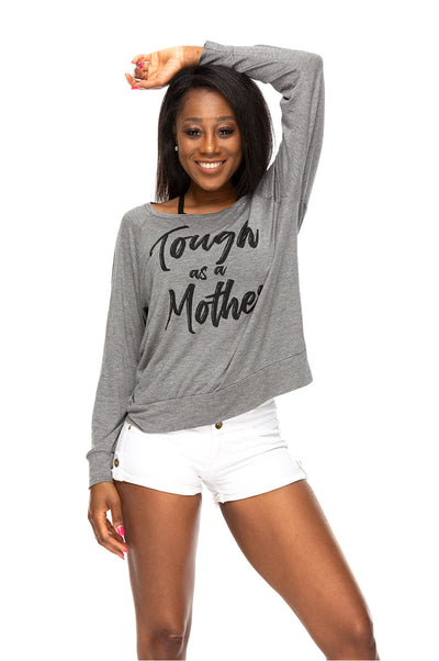 Tough As A Mother Long Sleeve Tee Charcoal