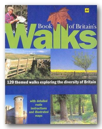 AA - Book of Britain's Walks (120 Themed Walks . . ) (2nd Hand Hardback) | Campsie Books