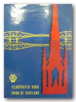AA Illustrated Road Book of Scotland