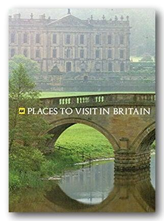 AA Places to Visit in Britain (2nd Hand Hardback) | Campsie Books