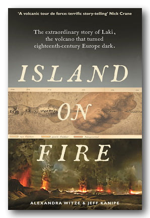 Alexandra Witze & Jeff Kanipe - Island on Fire (2nd Hand Paperback) | Campsie Books