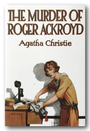 Agatha Christie - The Murder of Roger Ackroyd