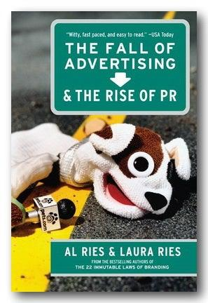 Al Ries & Laura Ries - The Fall of Advertising & The Rise of PR (2nd Hand Paperback) | Campsie Books