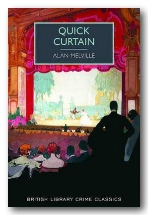 Alan Melville - Quick Curtain | Campsie Books