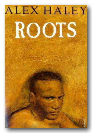 Alex Haley - Roots (1990 - Vintage) (2nd Hand Paperback)