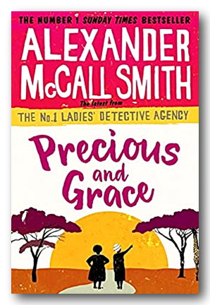 Alexander McCall Smith - Precious & Grace (2nd Hand Hardback) | Campsie Books