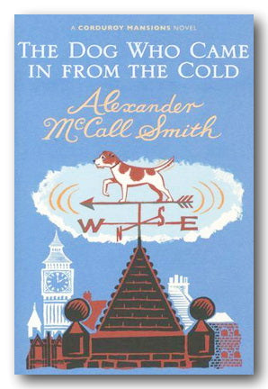 Alexander McCall Smith - The Dog Who Came In From The Cold (2nd Hand Hardback) | Campsie Books