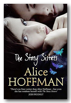 Alice Hoffman - The Story Sisters (2nd Hand Paperback) | Campsie Books