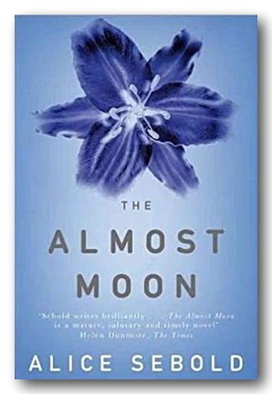Alice Sebold - The Almost Moon (2nd Hand Paperback) | Campsie Books
