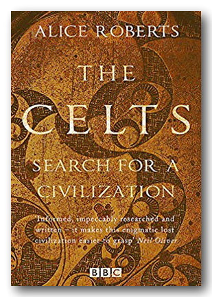 Alice Roberts - The Celts