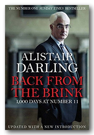 Alistair Darling - Back From The Brink (2nd Hand Paperback) | Campsie Books