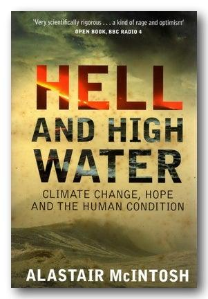 Alastair McIntosh - Hell and High Water